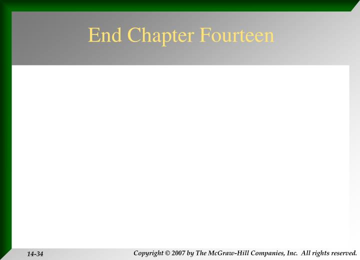 End Chapter Fourteen