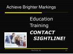 achieve brighter markings
