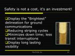 safety is not a cost it s an investment