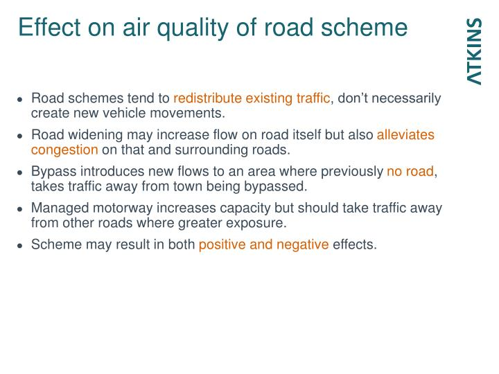 Effect on air quality of road scheme