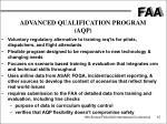 advanced qualification program aqp