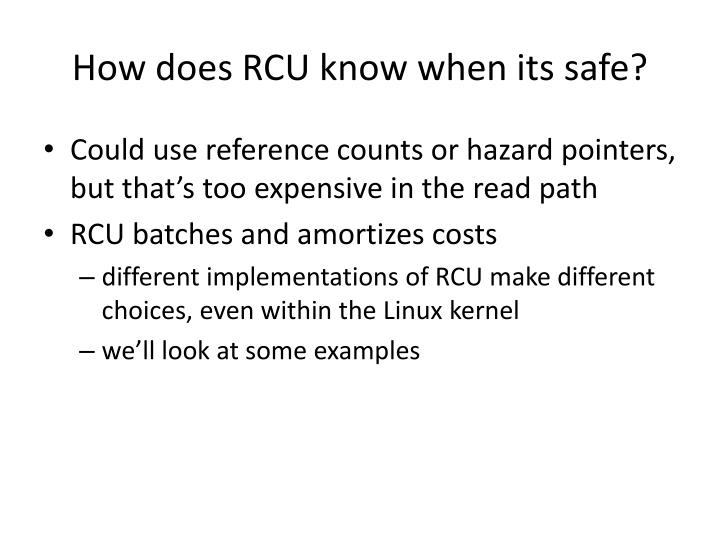 How does RCU know when its safe?