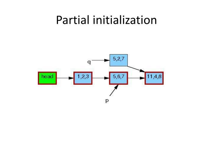 Partial initialization