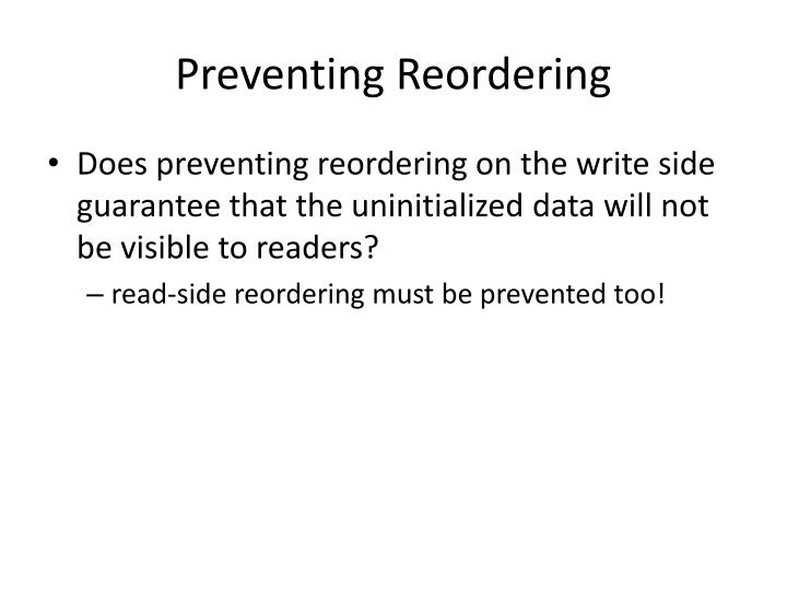 Preventing Reordering