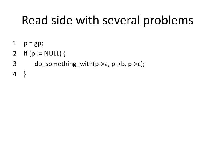Read side with several problems