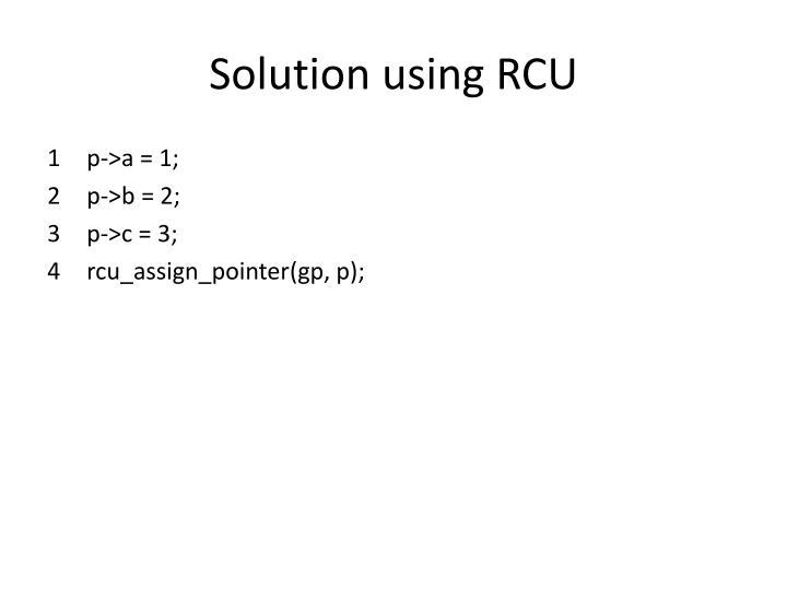 Solution using RCU
