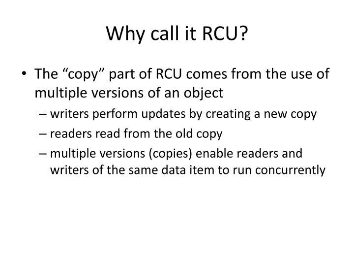 Why call it RCU?