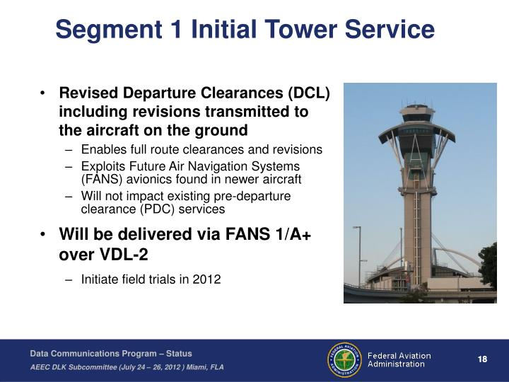 Segment 1 Initial Tower Service