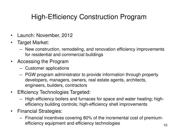 High-Efficiency Construction Program