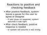 reactions to positive and checking feedback
