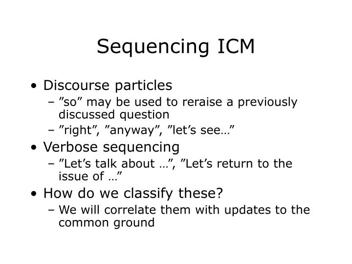 Sequencing ICM