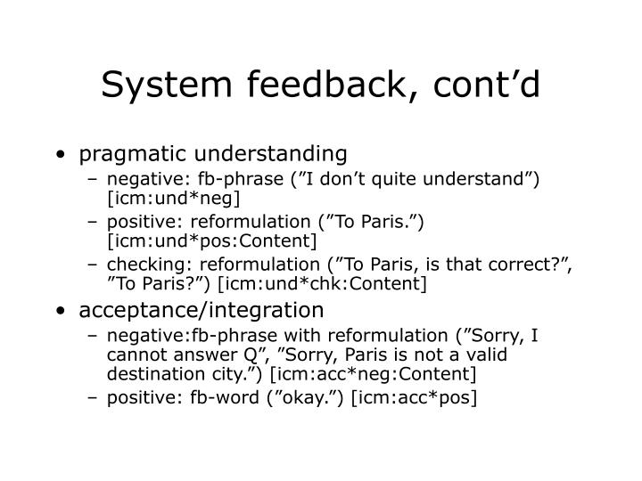 System feedback, cont'd