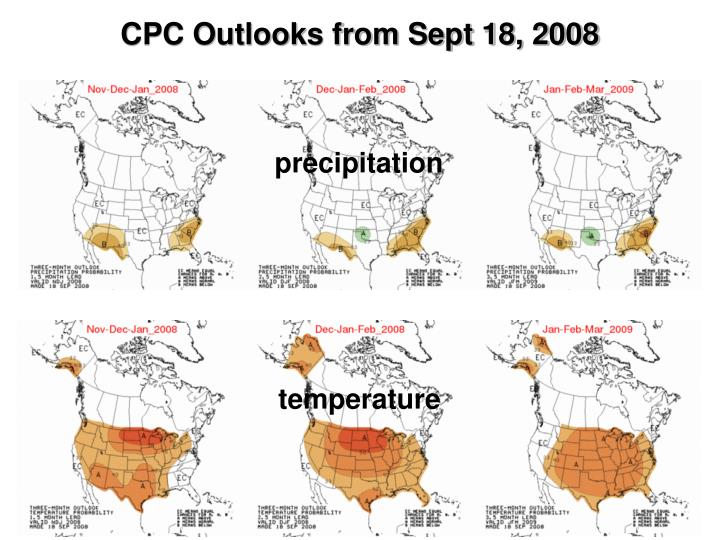 CPC Outlooks from Sept 18, 2008