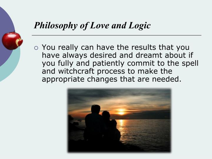 Philosophy of Love and Logic