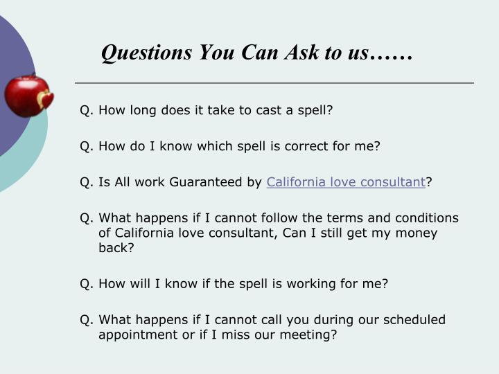 Questions You Can Ask to us……