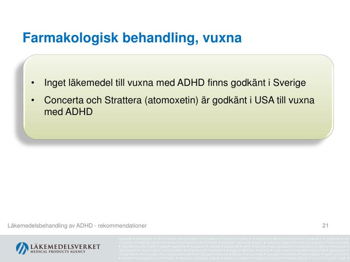 Farmakologisk behandling, vuxna