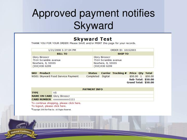 Approved payment notifies Skyward
