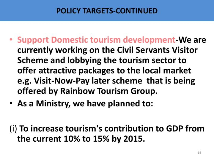 POLICY TARGETS-CONTINUED