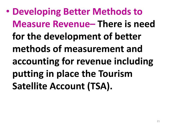 Developing Better Methods to Measure Revenue–