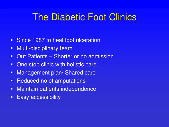 The Diabetic Foot Clinics