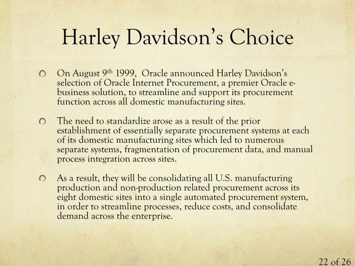 Harley Davidson's Choice