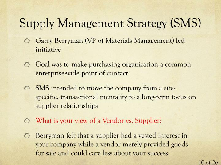 Supply Management Strategy (SMS)