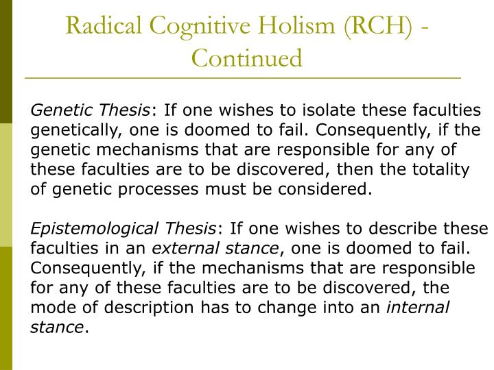 Radical Cognitive Holism (RCH) - Continued