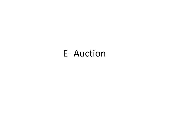 E- Auction
