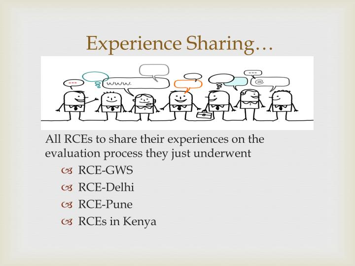 Experience Sharing…