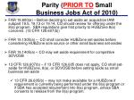 parity prior to small business jobs act of 2010