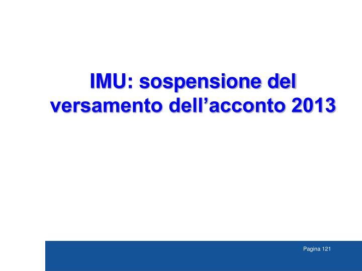 IMU: sospensione del versamento dell'acconto 2013