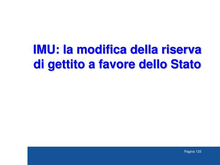 IMU: la modifica della riserva di gettito a favore dello Stato