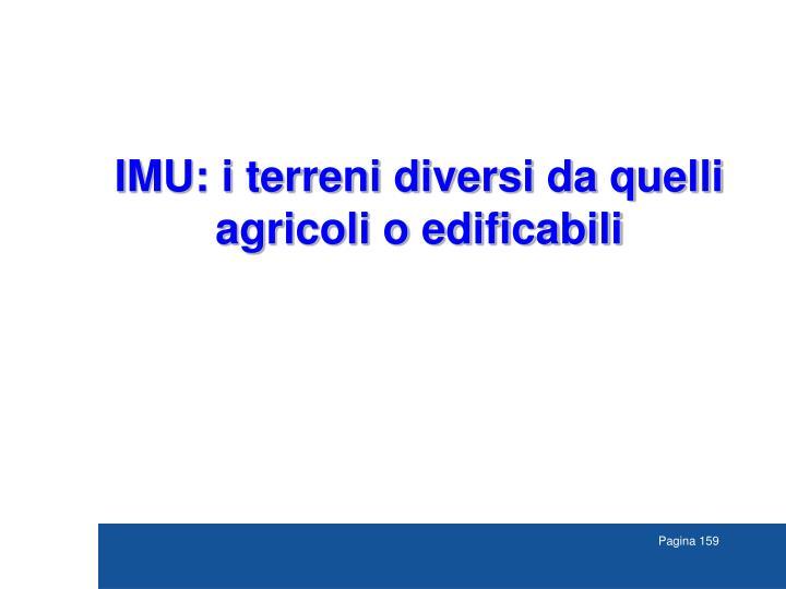 IMU: i terreni diversi da quelli agricoli o edificabili
