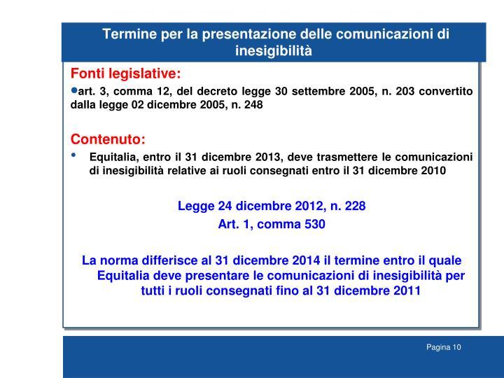 Termine per la presentazione delle comunicazioni di inesigibilità