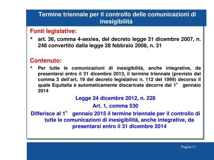 Termine triennale per il controllo delle comunicazioni di inesigibilità