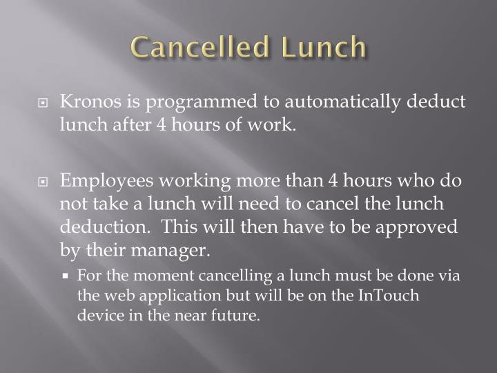 Cancelled Lunch