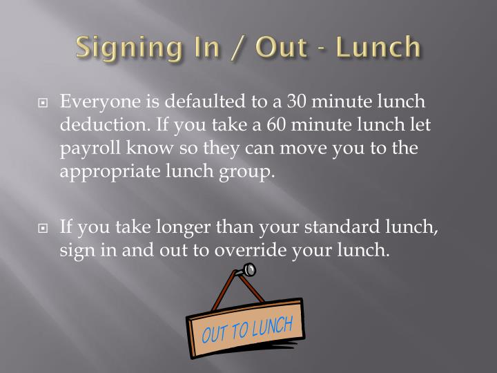 Signing In / Out - Lunch