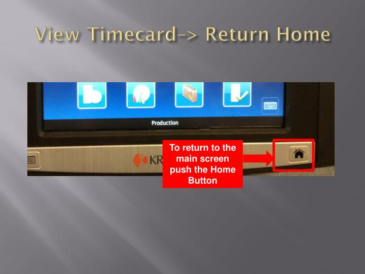 View Timecard–> Return Home