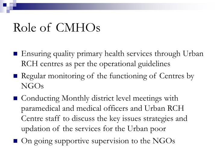 Role of CMHOs