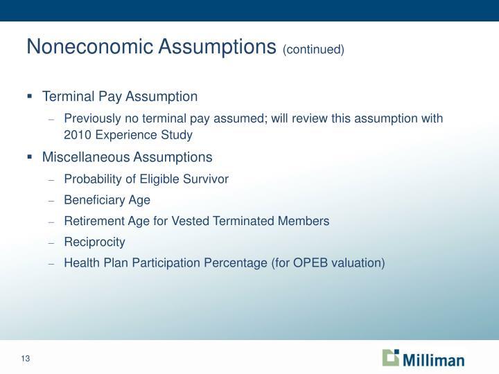 Noneconomic Assumptions