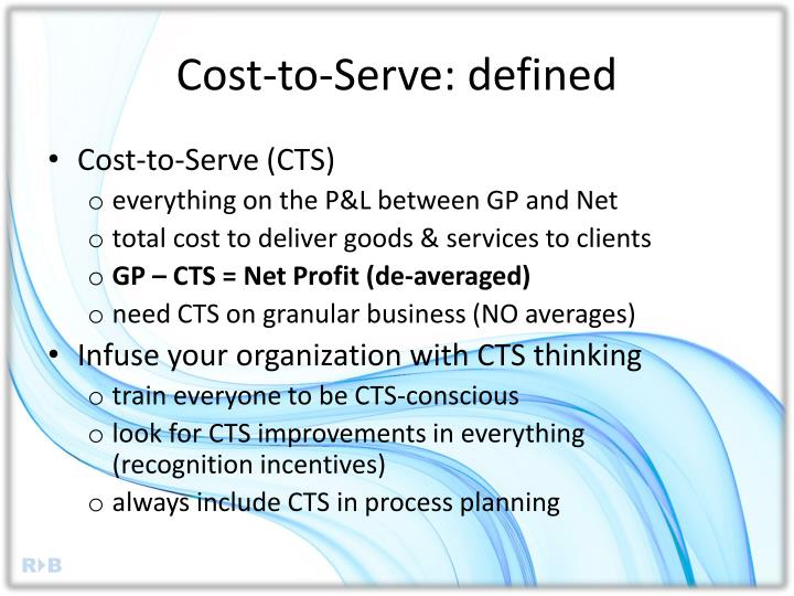 Cost-to-Serve: defined