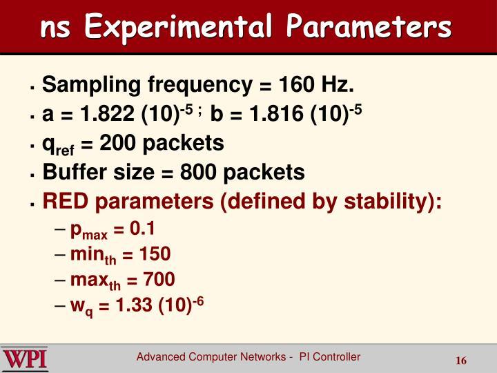 ns Experimental Parameters