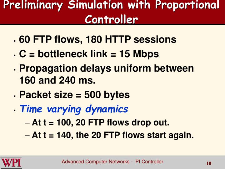Preliminary Simulation with Proportional Controller