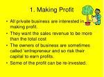 1 making profit
