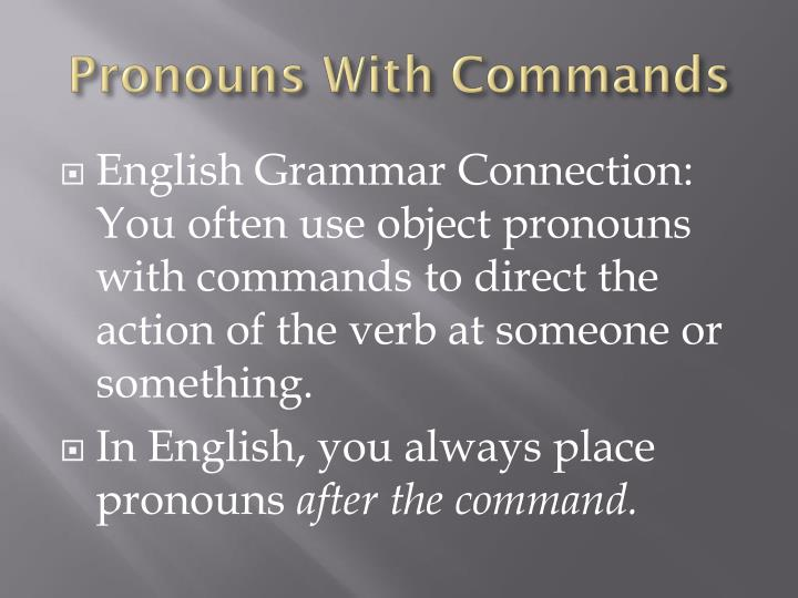 Pronouns with commands1