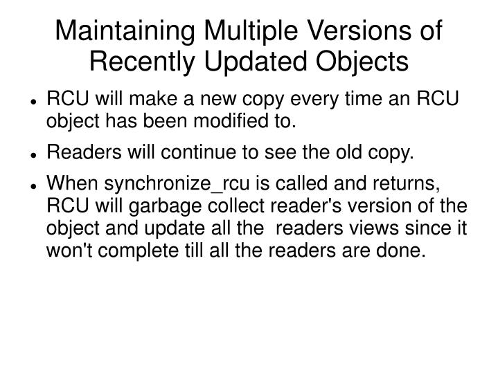 Maintaining Multiple Versions of Recently Updated Objects