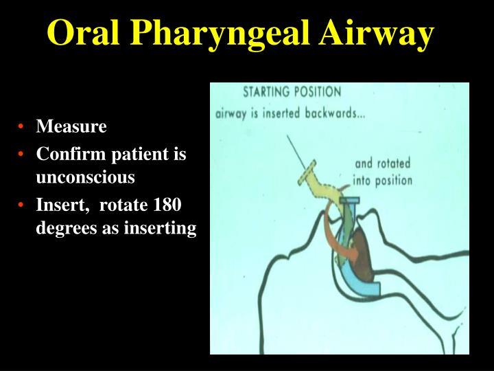 Oral Pharyngeal Airway
