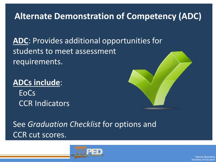 Alternate Demonstration of Competency (ADC)
