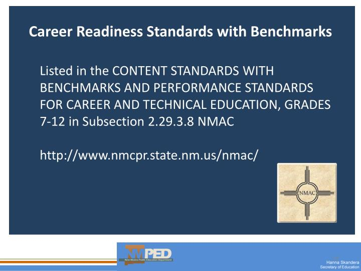 Career Readiness Standards with Benchmarks
