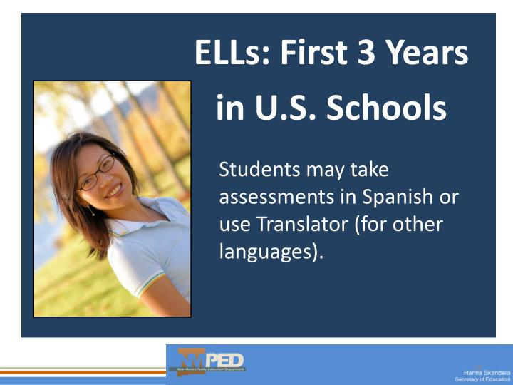 ELLs: First 3 Years